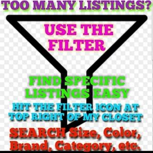 FILTER TO FIND LISTINGS FAST!